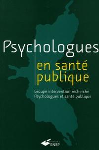 GIR-PsySP et Elisabeth Donnet-Descartes - Psychologues en santé publique - Groupe intervention-recherche Psychologues et santé publique.