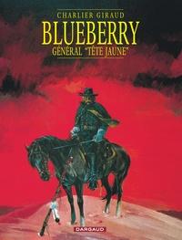 "Giraud et Jean-Michel Charlier - Blueberry Tome 10 : Général ""Tête jaune""."
