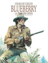 Giraud et Jean-Michel Charlier - Blueberry Tome 9 : La piste des Sioux.