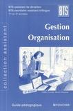Girault et Henri Davasse - Gestion Organisation BTS assistant de direction BTS secrétaire assistant trilingue 1e et 2e années - Guide pédagogique.