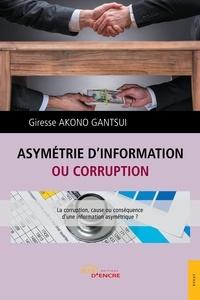 Giresse Akono - Asymétrie d'information ou corruption.
