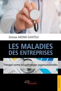 Giresse Akono Gantsui - Les maladies des entreprises.