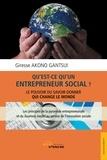Giresse Akono Gantsui - Qu'est-ce qu'un entrepreneur social ? - Le pouvoir du savoir-donner qui change le monde.