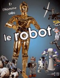 Et lHomme... créa le Robot - Catalogue dexposition, Musée des arts et métiers, 30 octobre 2012 au 3 mars 2013.pdf