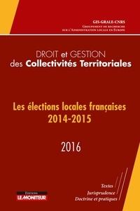 GIS-GRALE-CNRS - Les élections locales françaises 2014-2015.