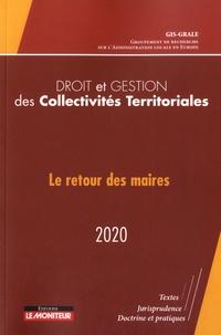 GIS-GRALE - Droit et Gestion des Collectivités Territoriales - Le retour des maires.