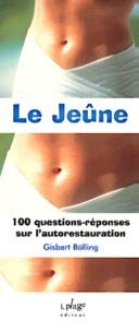 Histoiresdenlire.be Le jeûne. 100 questions-réponses sur l'autorestauration Image