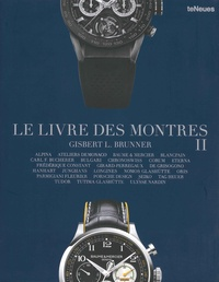 Gisbert Brunner - Le livre des montres - Tome 2.