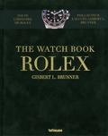 Gisbert Brunner - The watch book Rolex.