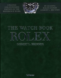 Gisbert Brunner - The Watch Book Rolex.