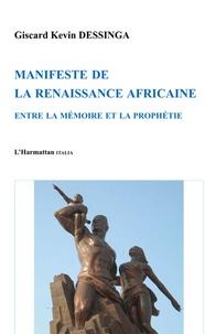 Manifeste de la renaissance africaine - Entre la mémoire et la prophétie.pdf