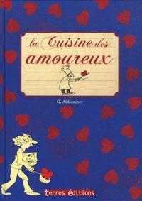 Gisela Allkemper et Kristin Labuch - Cuisine des amoureux.