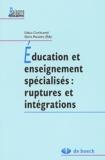 Gisela Chatelanat et Greta Pelgrims - Education et enseignement spécialisés : ruptures et intégrations.