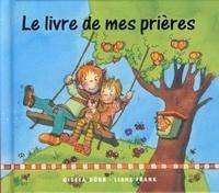 Lesmouchescestlouche.fr Le livres de mes prières Image