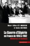 Gisela Goethner Aït Mokhtar - La guerre d'Algérie en France - Mémoires et Combats.