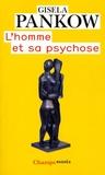Gisela Pankow - L'homme et sa psychose.