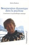 Gisela Pankow - Structuration dynamique dans la psychose - Contribution à la psychothérapie analytique.
