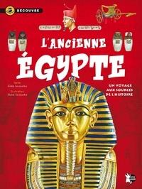 Gisela Socolovsky et Silvina Socolovsky - L'Ancienne Egypte - Un voyage aux sources de l'histoire.