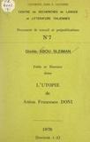 Gisèle Abou-Sleiman et  Centre de recherches de langue - Fable et histoire dans l'utopie de Anton Francesco Doni.