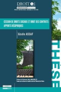 Gisèle Assaf - Cession de droits sociaux et droit des contrats : apports réciproques.