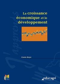Gisèle Béjot - La croissance économique et le développement.