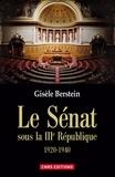 Gisèle Berstein - Le Sénat sous la IIIe République - 1920-1940.