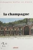 Gisèle Bienne et Patrick Demouy - La Champagne.