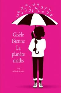 Gisèle Bienne - La planète maths.