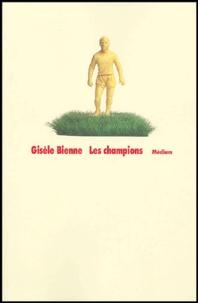 Gisèle Bienne - Les champions.