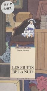 Gisèle Bienne - Les Jouets de la nuit.