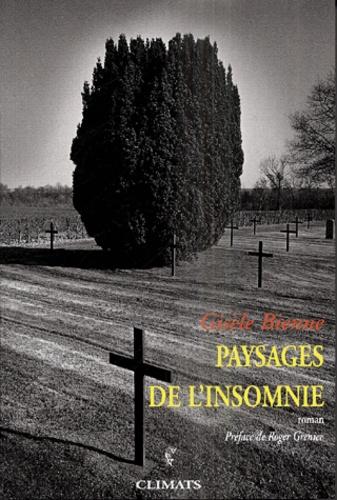 Gisèle Bienne - Paysages de l'insomnie.