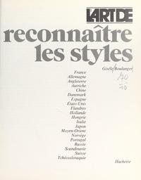 Gisèle Boulanger et Hélène Adant - L'art de reconnaître les styles.