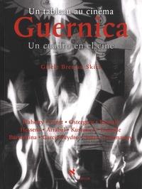 Gisèle Breteau Skira - Guernica - Un tableau au cinéma.