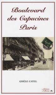 Gisèle Catel - Boulevard des Capucines Paris.