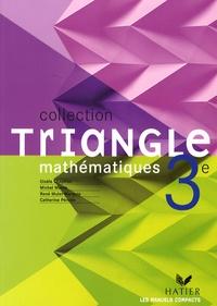 Gisèle Chapiron et Michel Mante - Mathématiques 3e - Programme 2007, (version souple).