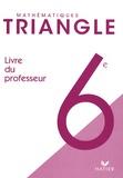 Gisèle Chapiron - Mathématiques 6e Triangle - Livre du professeur, programme 2008.