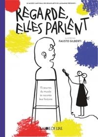 Regarde, elles parlent! - 15 oeuvres du musée te racontent leur histoire.pdf