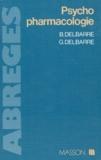 Gisèle Delbarre et Bernard Delbarre - Psychopharmacologie.