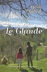 Gisèle Dutheil - Le Glaude.