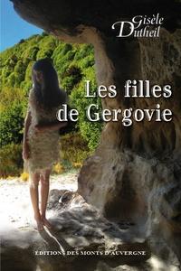 Gisèle Dutheil - Les filles de Gergovie.