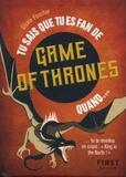 Gisèle Foucher - Tu sais que tu es fan de Games of Thrones quand....