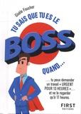 Gisèle Foucher - Tu sais que tu es le boss quand....