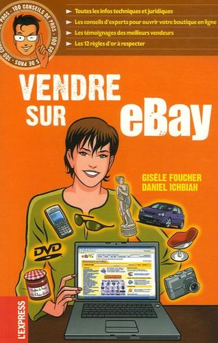 Gisèle Foucher et Daniel Ichbiah - Vendre sur eBay.