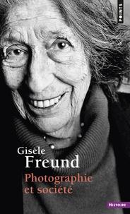Gisèle Freund - Photographie et société.