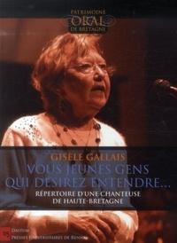 Gisèle Gallais - Vous, jeunes gens, qui désirez entendre... - Répertoire d'une chanteuse de Haute-Bretagne. 1 DVD