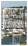 Gisèle Guillo - Cash-cash au Crouesty - Un polar captivant.