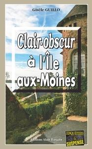 Gisèle Guillo - Clair-obscur à l'Ile-aux-Moines.
