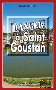 Gisèle Guillo - Danger à Saint-Goustan.
