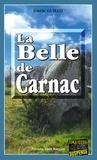 Gisèle Guillo - La Belle de Carnac - Ne vous fiez pas aux apparences….
