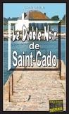 Gisèle Guillo - Le Diable Noir de Saint-Cado - Un thriller en île bretonne.